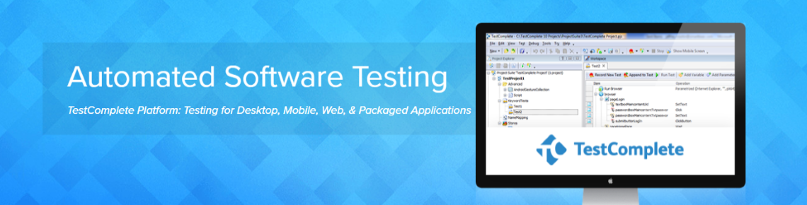 Automated Software Testing Made Simple | TestComplete