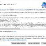 """Docker Desktop for Windows で「Unable to create: ユーザー設定変数 """"ErrorActionPreference"""" または共通パラメーターが Stop に設定されているため、実行中のコマンドが停止しました。」というエラーが出た時の対処方法"""
